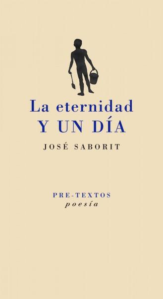 La eternidad y un día de José Saborit